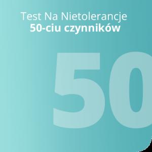 Test Na Nietolerancje 50-ciu czynników